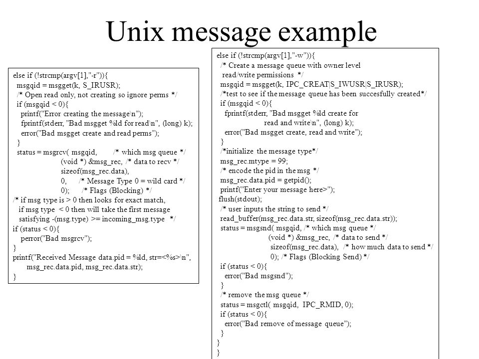 Unix message example else if (!strcmp(argv[1], -w )){